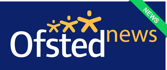 Ofsted news